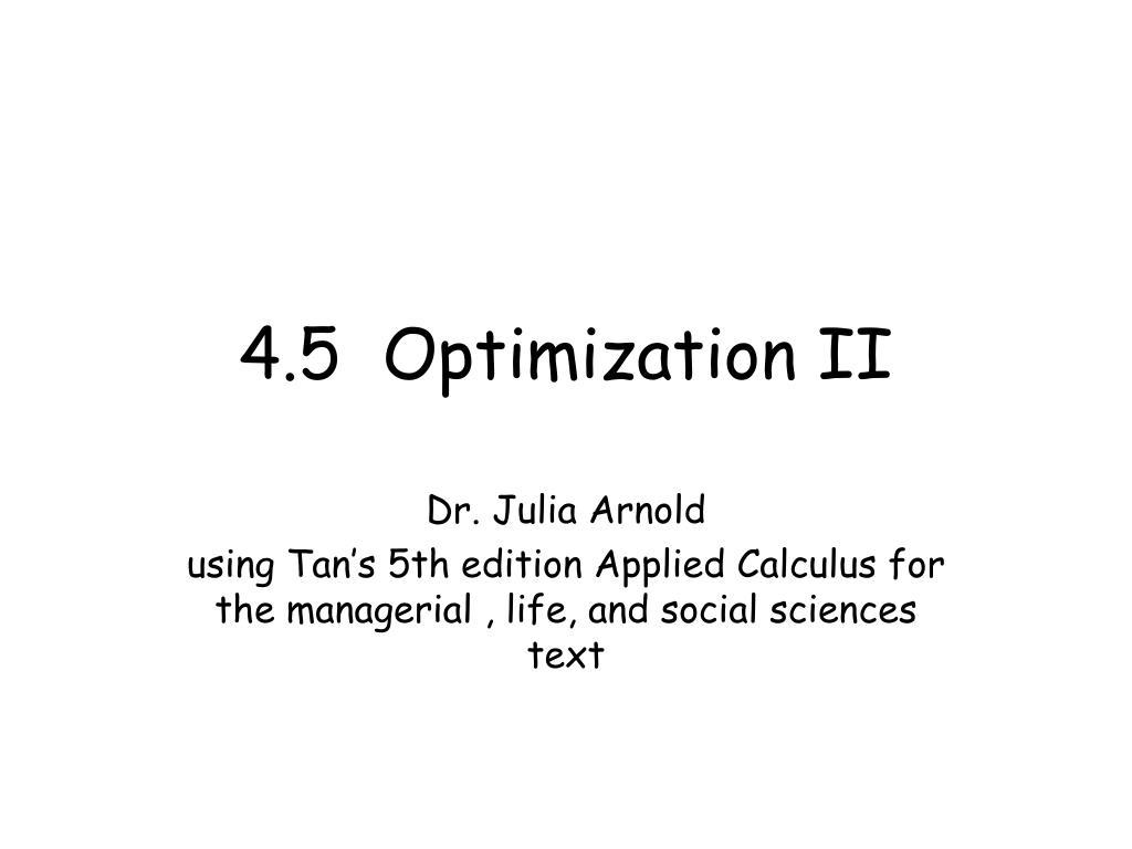 4.5  Optimization II