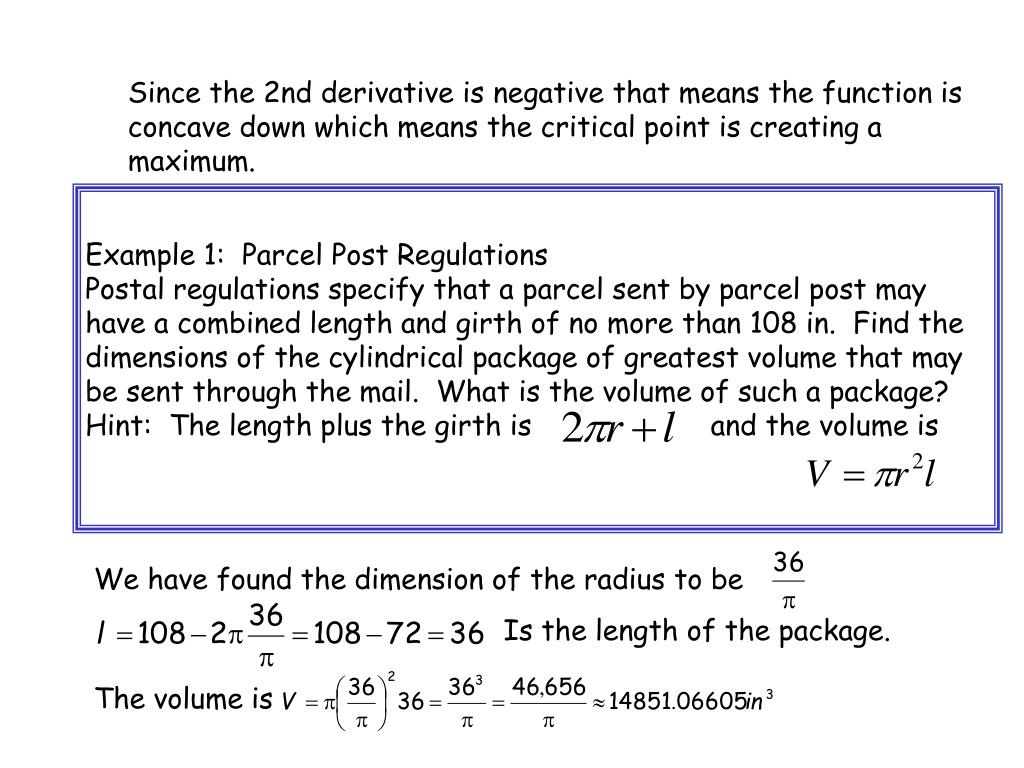 Since the 2nd derivative is negative that means the function is concave down which means the critical point is creating a maximum.