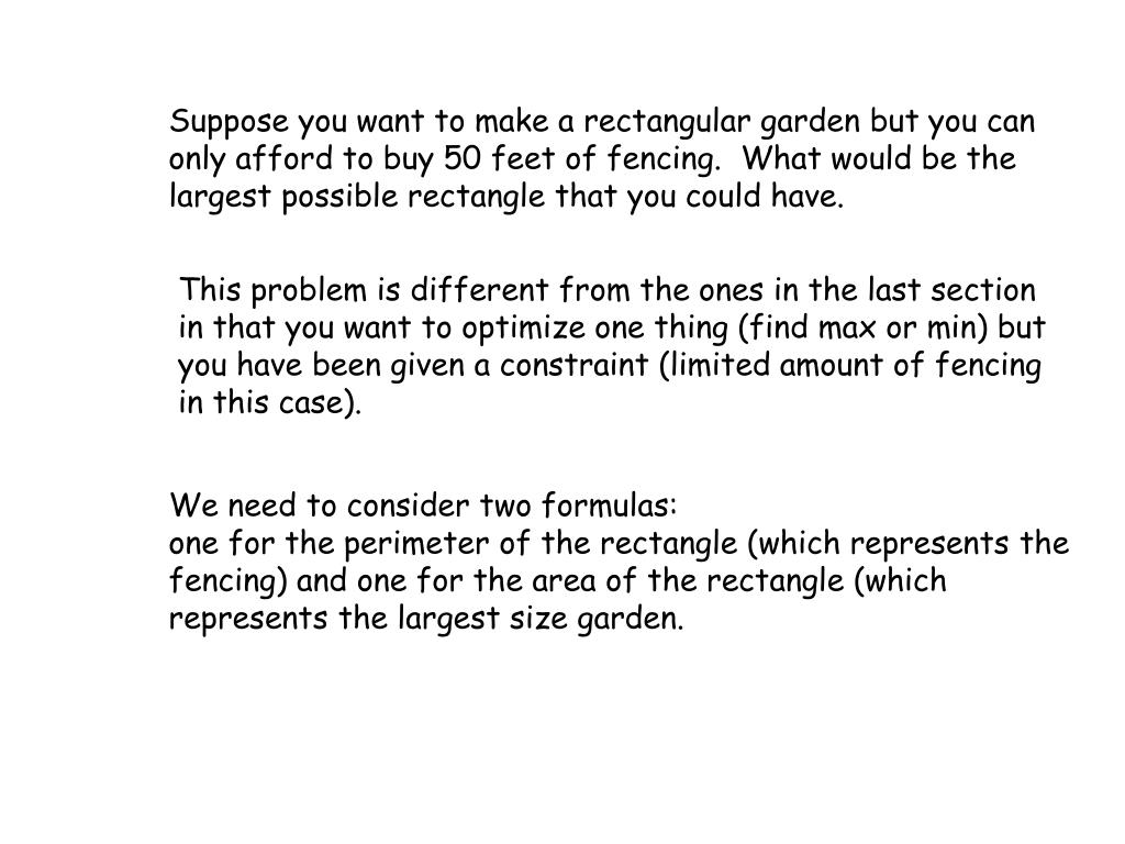 Suppose you want to make a rectangular garden but you can