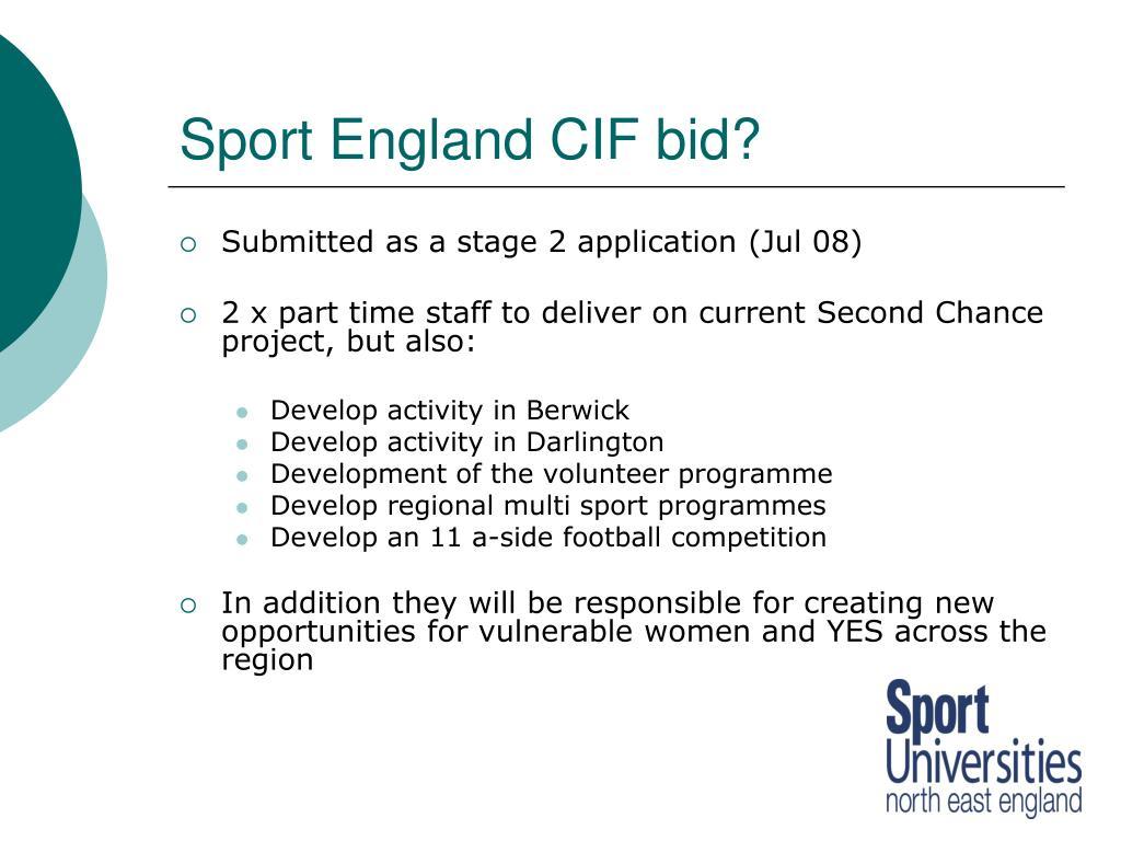 Sport England CIF bid?