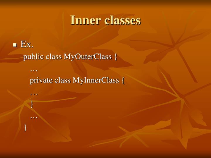 Inner classes