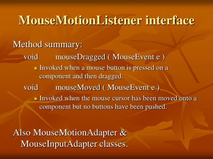 MouseMotionListener