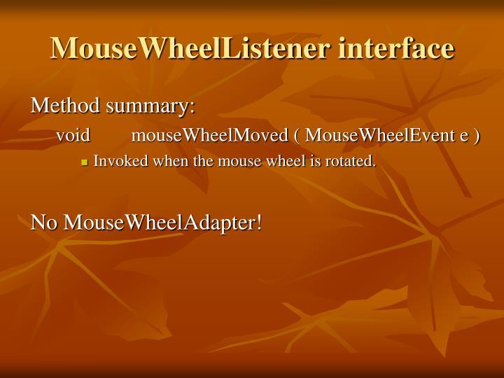 MouseWheelListener