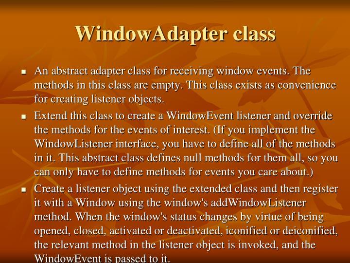 WindowAdapter