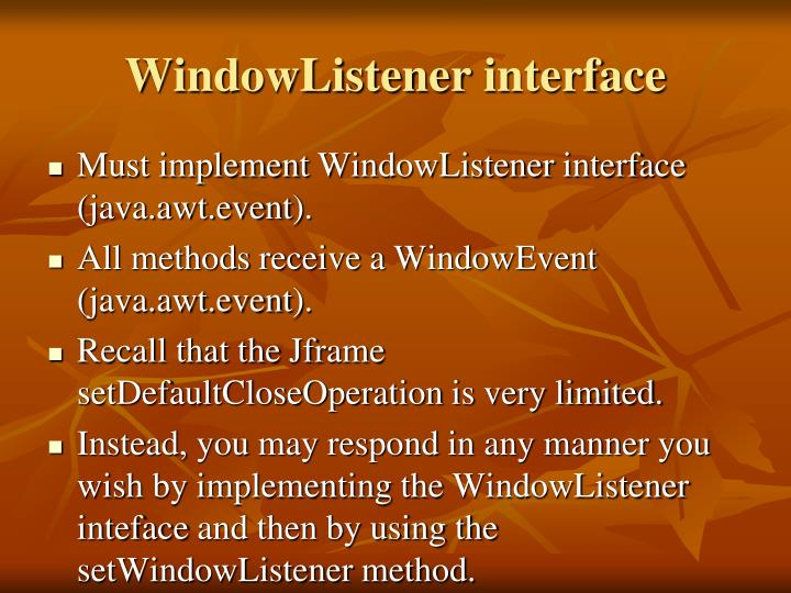WindowListener