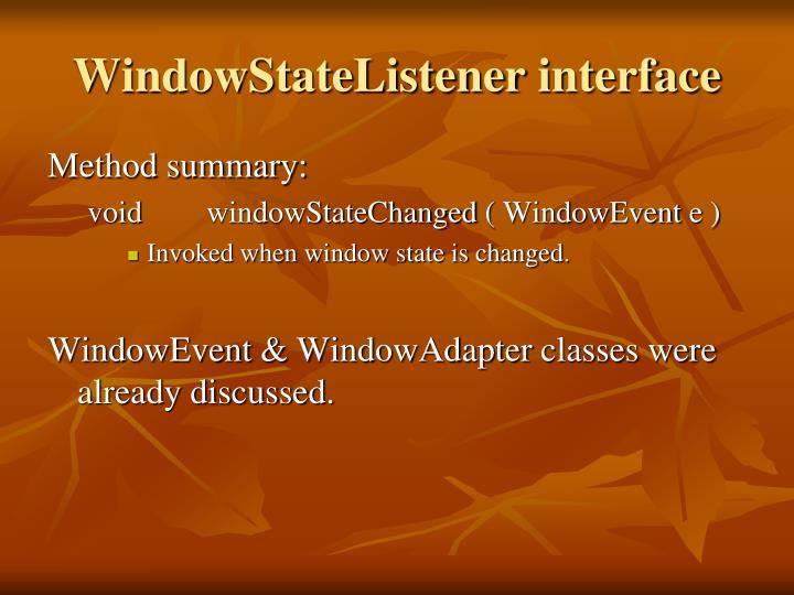 WindowStateListener