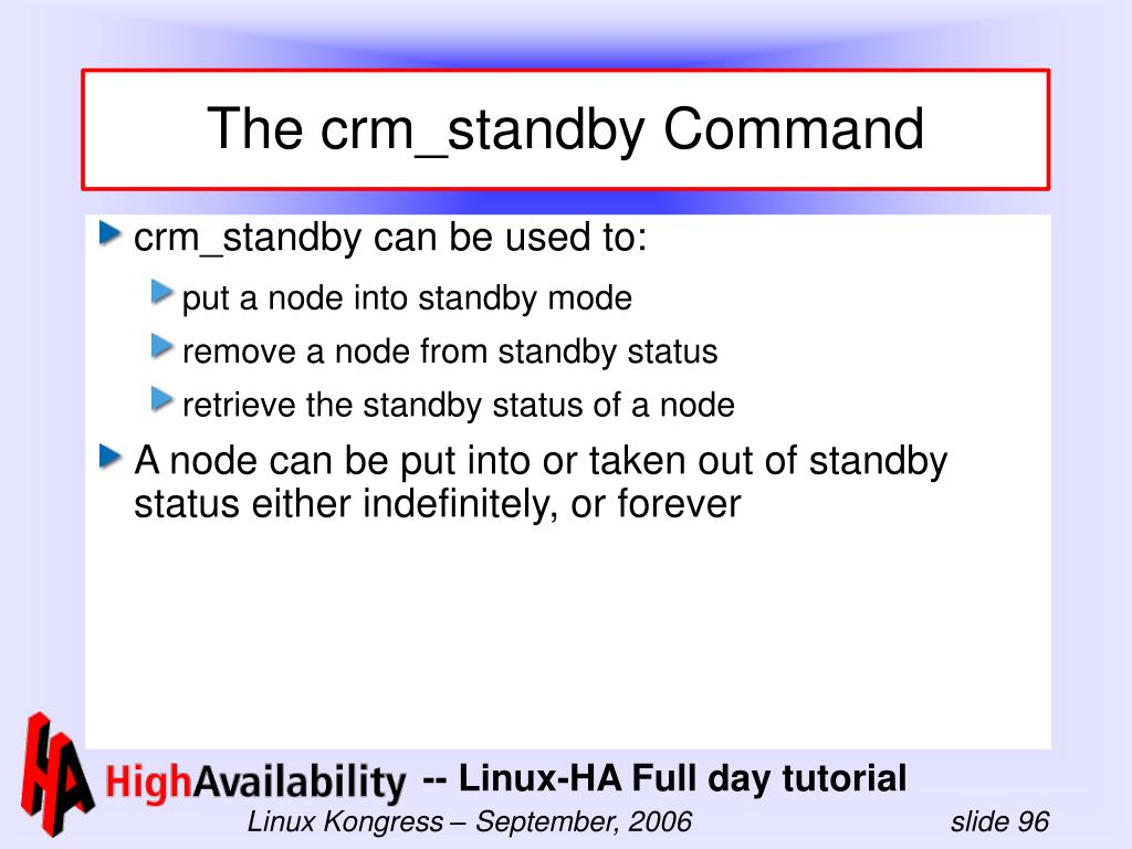 The crm_standby Command