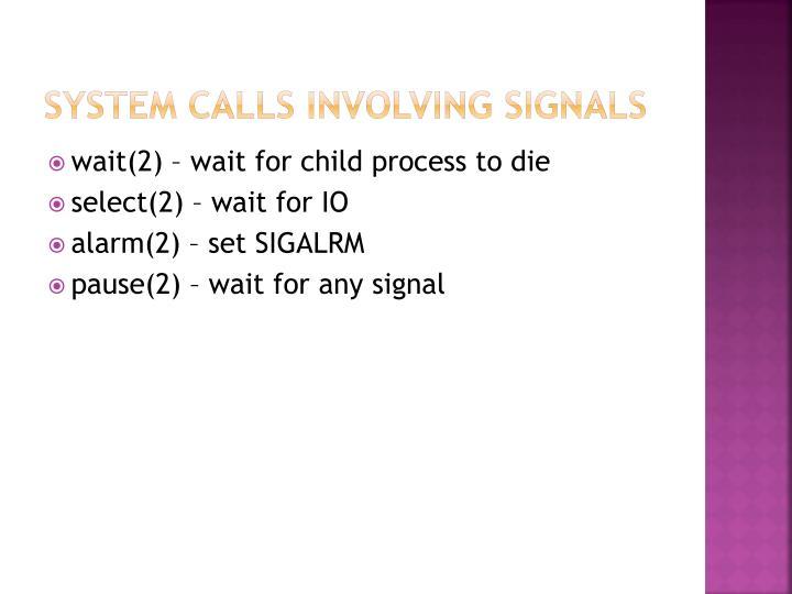 System calls involving signals