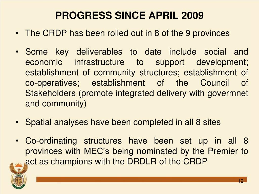 PROGRESS SINCE APRIL 2009