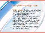 our gold winning team
