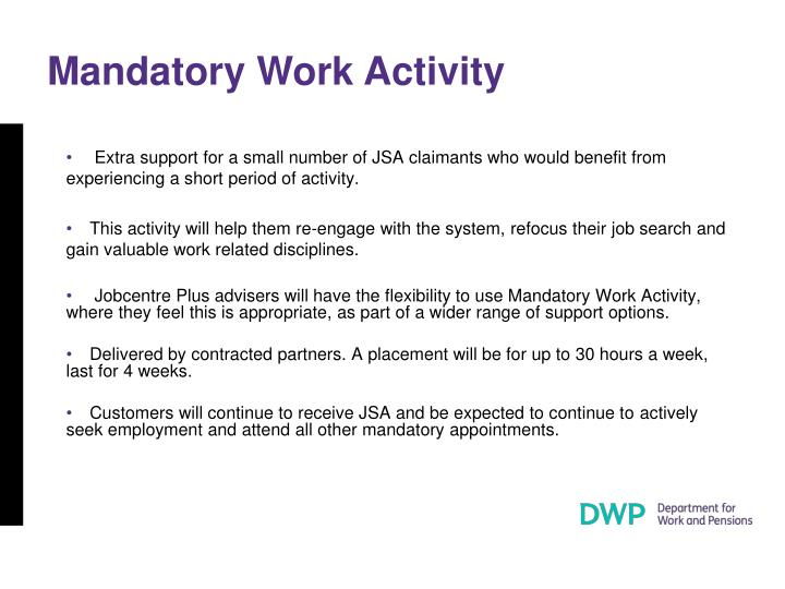 Extra support for a small number of JSA claimants who would benefit from experiencing a short period of activity.