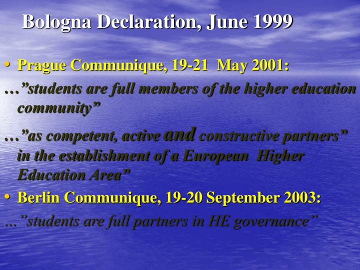 Bologna Declaration, June 1999