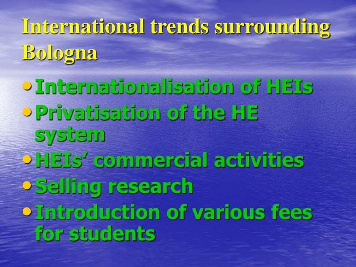 International trends surrounding Bologna