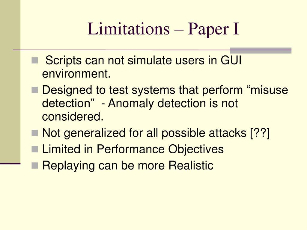 Limitations – Paper I