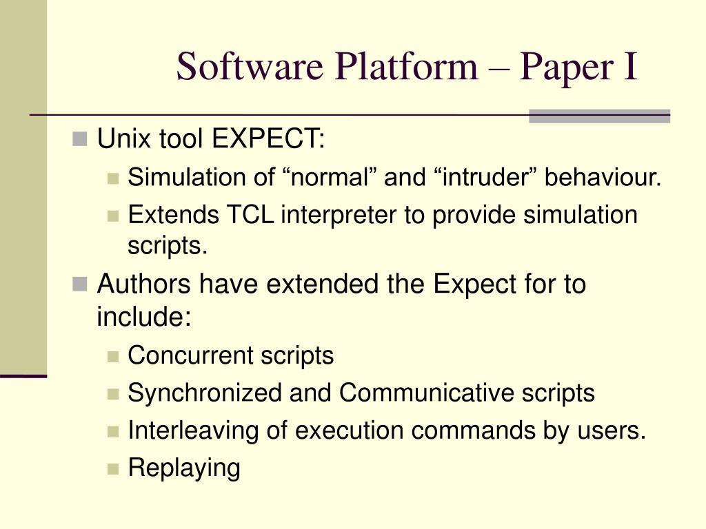 Software Platform – Paper I