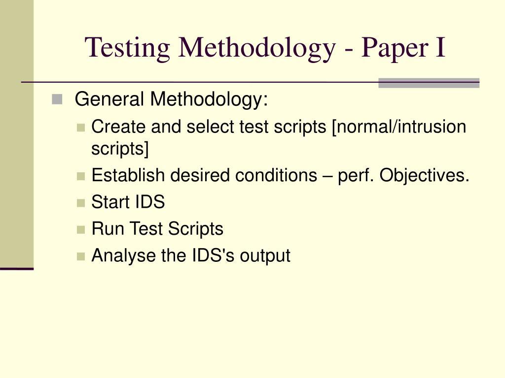 Testing Methodology - Paper I