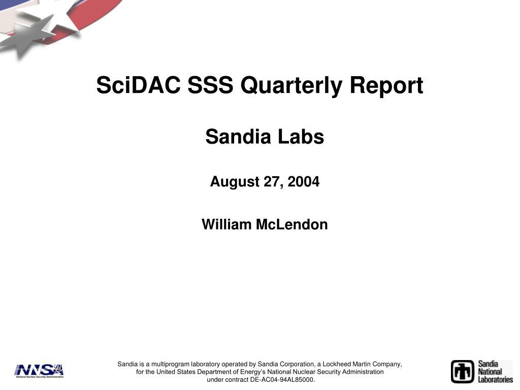 scidac sss quarterly report