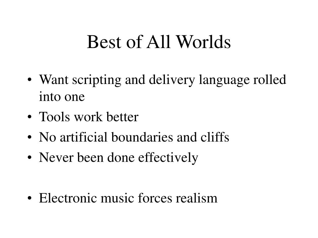 Best of All Worlds