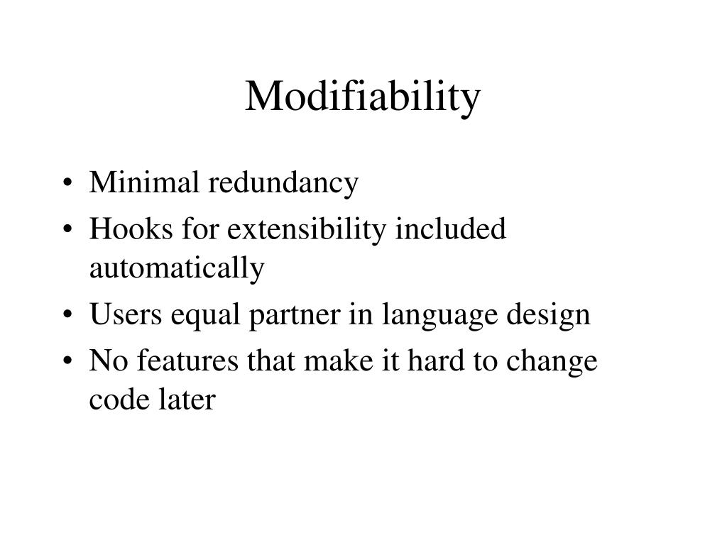 Modifiability