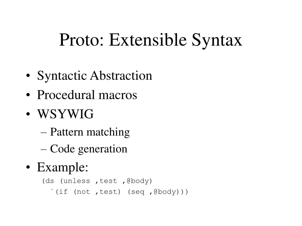 Proto: Extensible Syntax