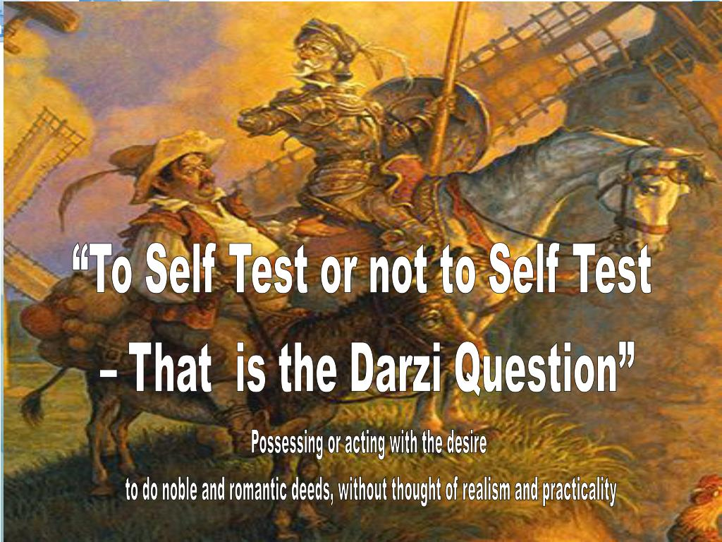 """""""To Self Test or not to Self Test"""