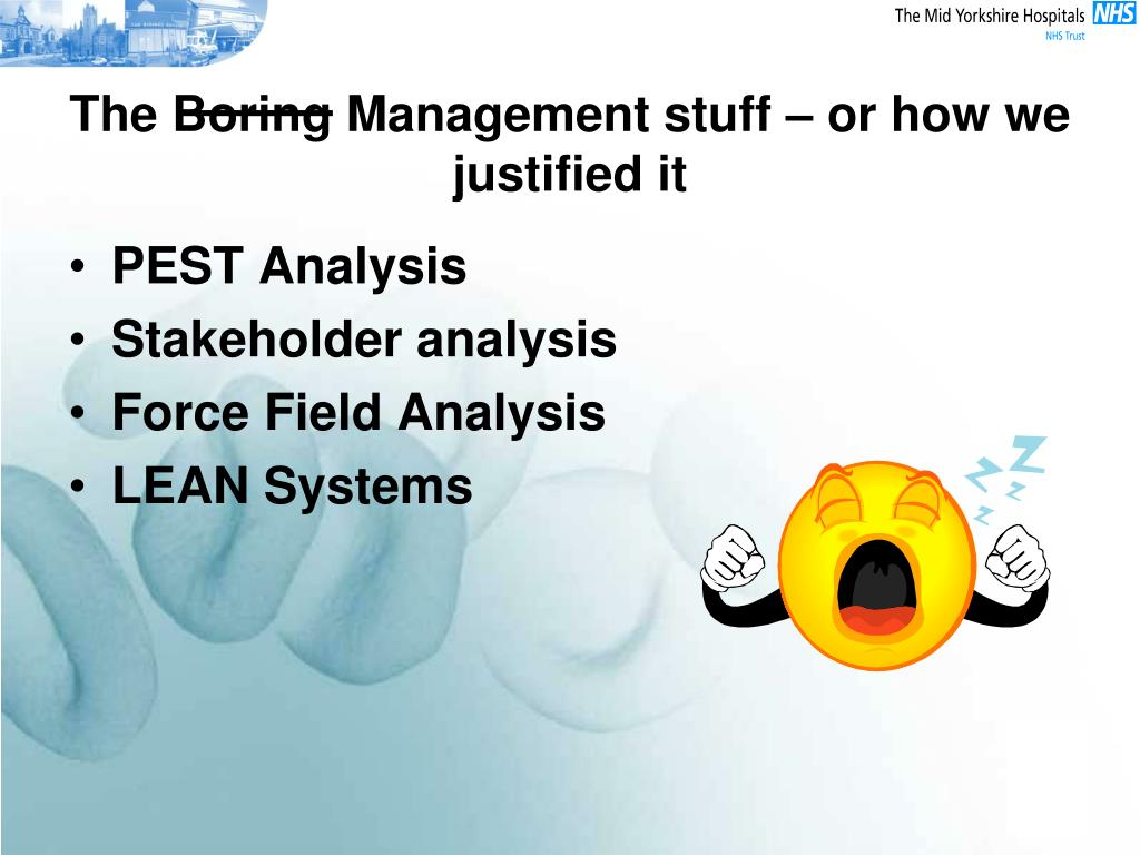 The Boring Management stuff – or how we justified it