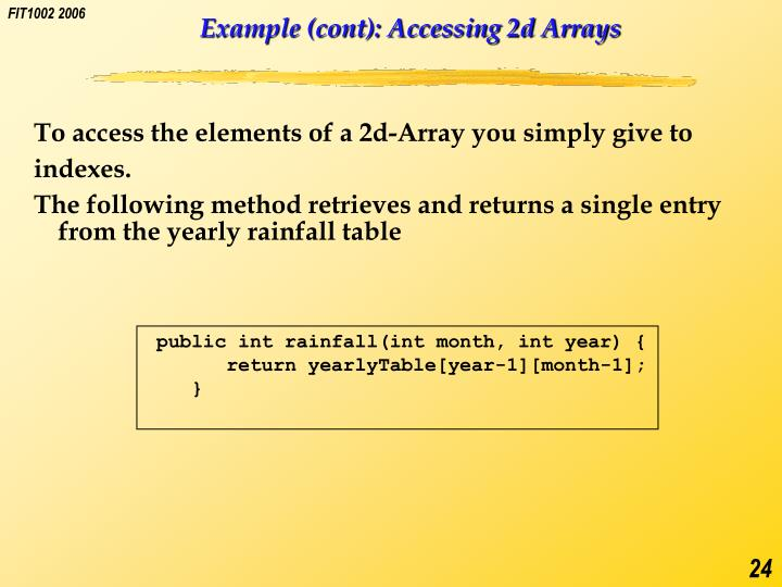 Example (cont): Accessing 2d Arrays