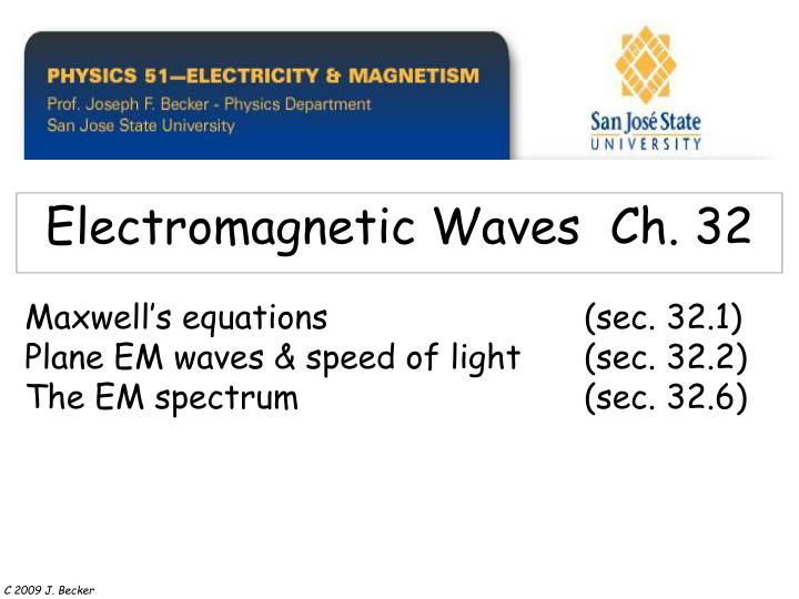 Electromagnetic waves ch 32