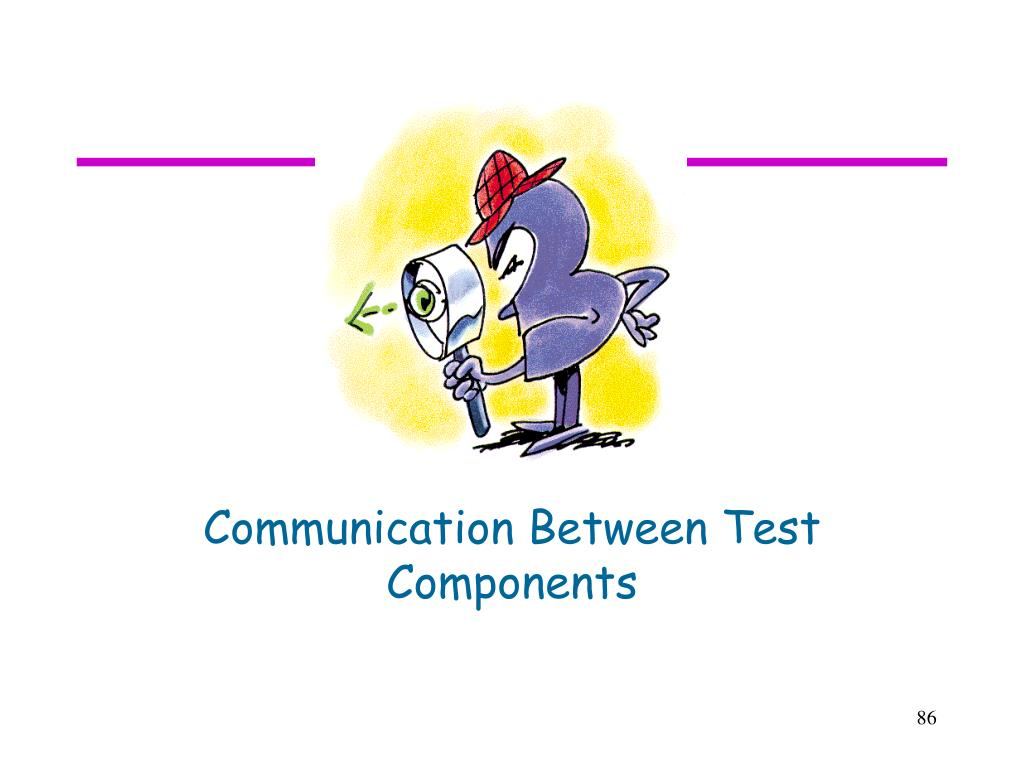 Communication Between Test Components