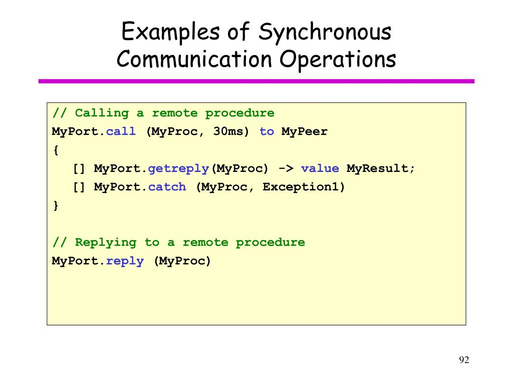 Examples of Synchronous Communication Operations
