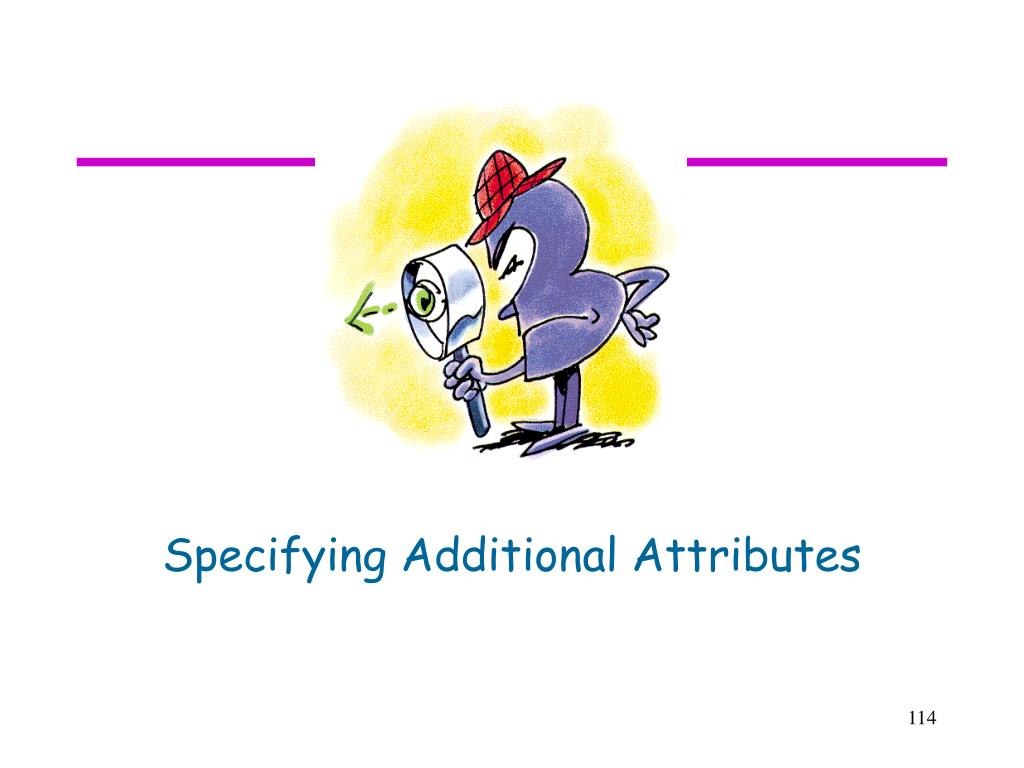 Specifying Additional Attributes