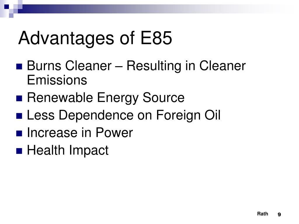 Advantages of E85