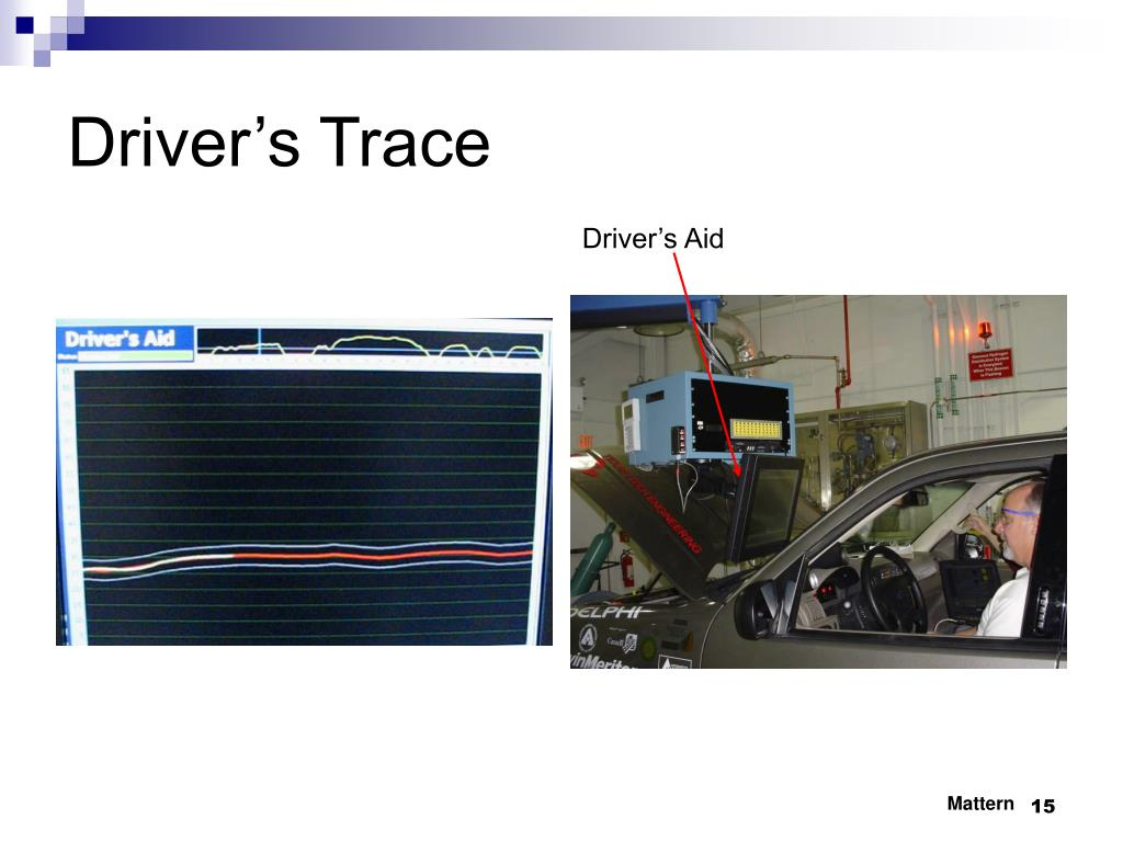 Driver's Trace