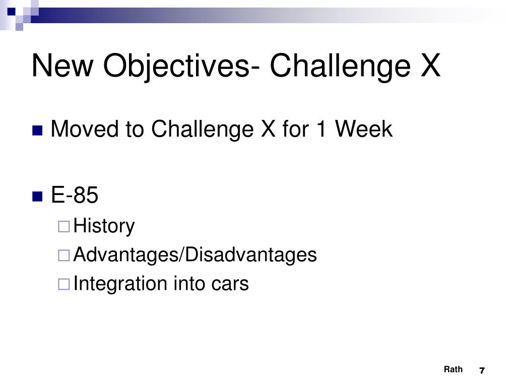 New Objectives- Challenge X