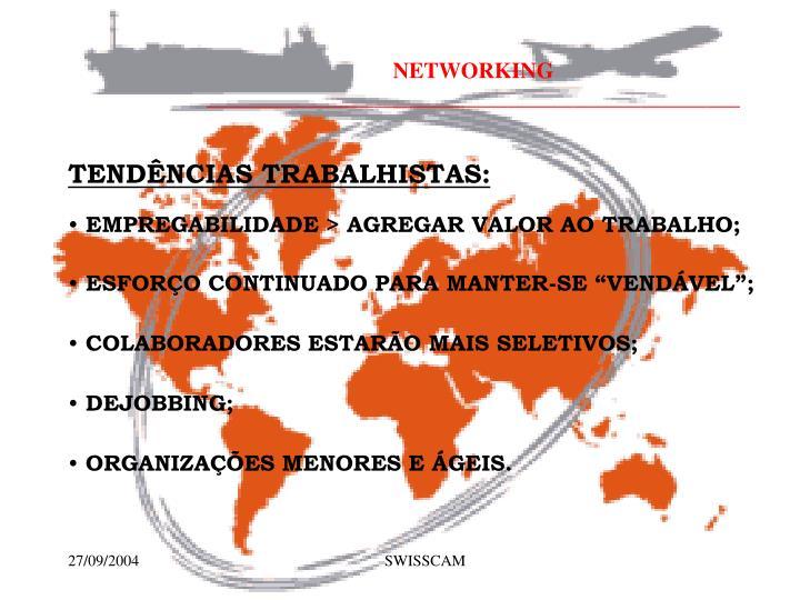 TENDÊNCIAS TRABALHISTAS: