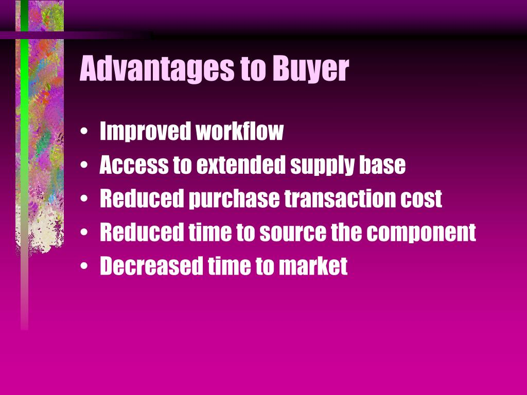 Advantages to Buyer