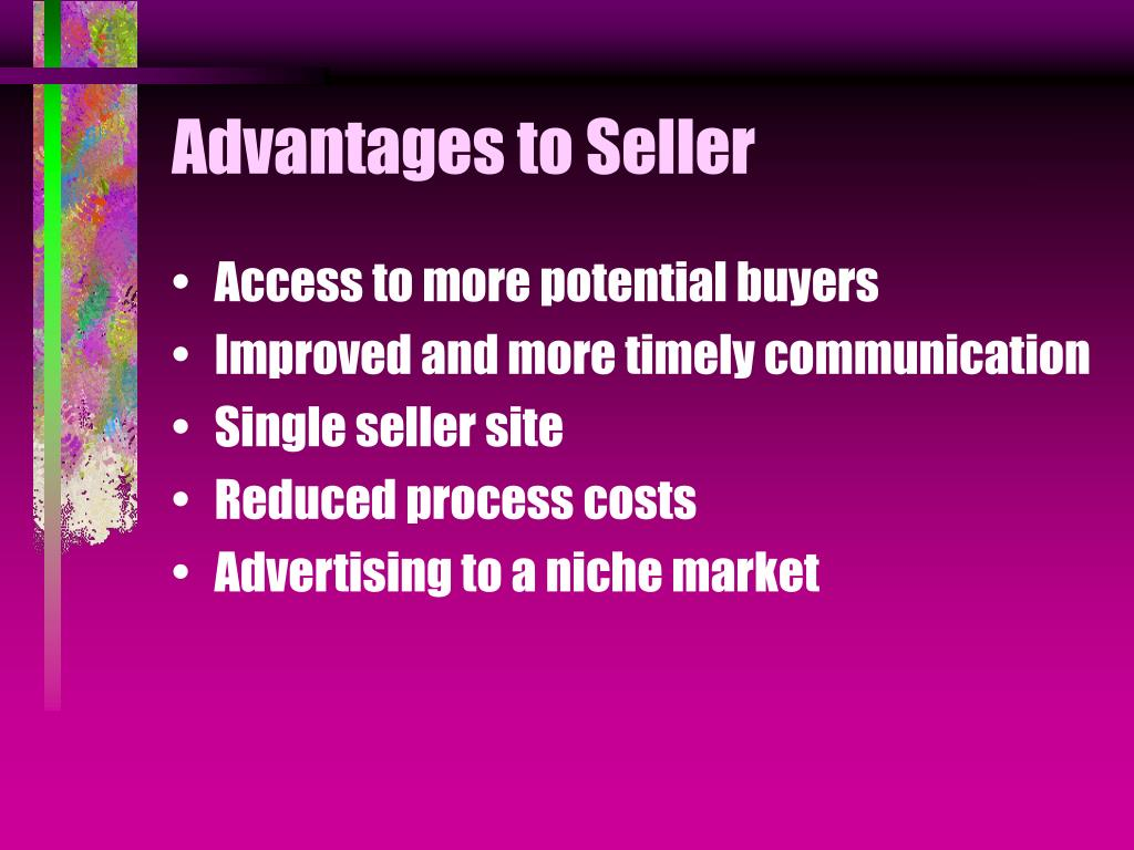 Advantages to Seller