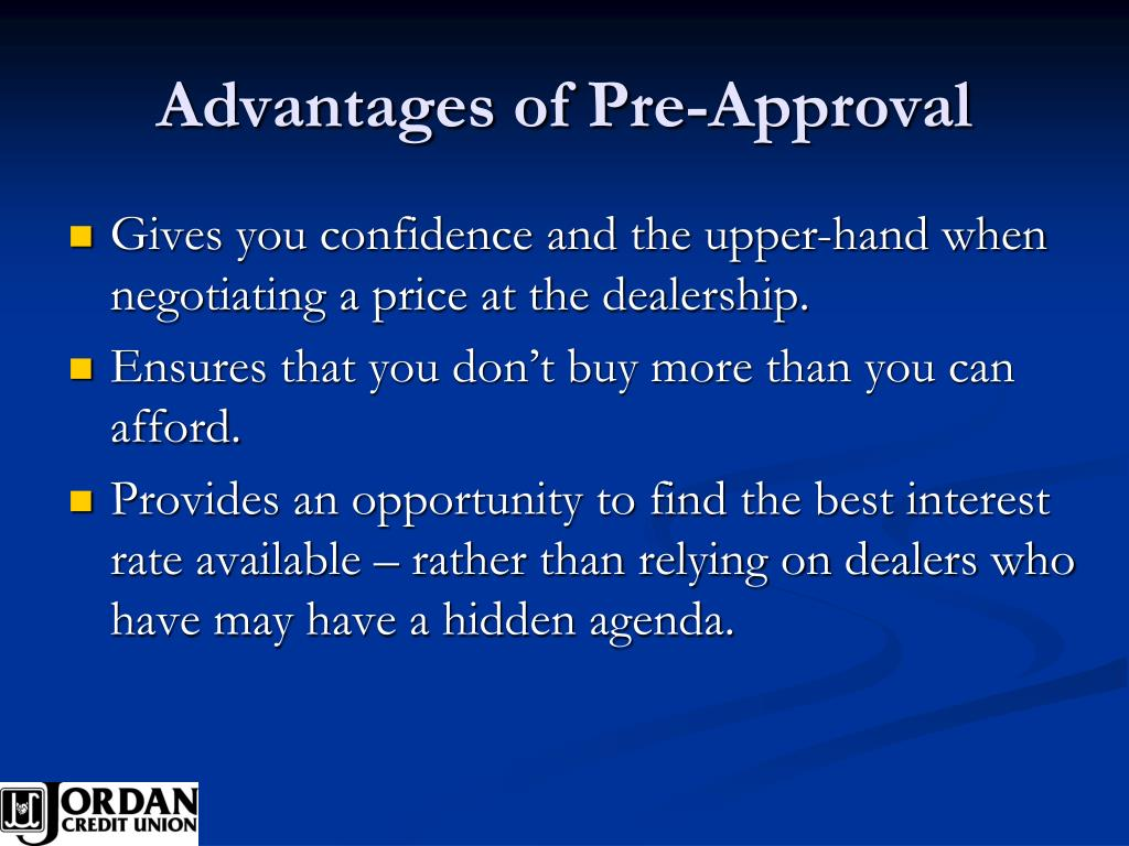 Advantages of Pre-Approval
