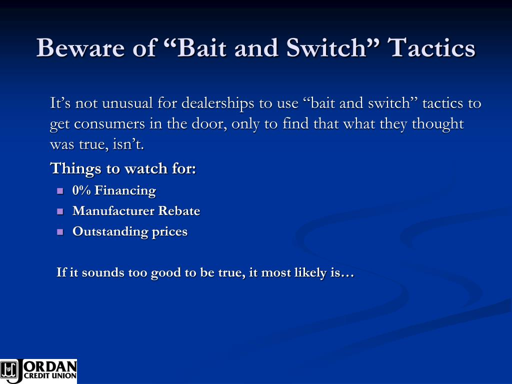 """Beware of """"Bait and Switch"""" Tactics"""