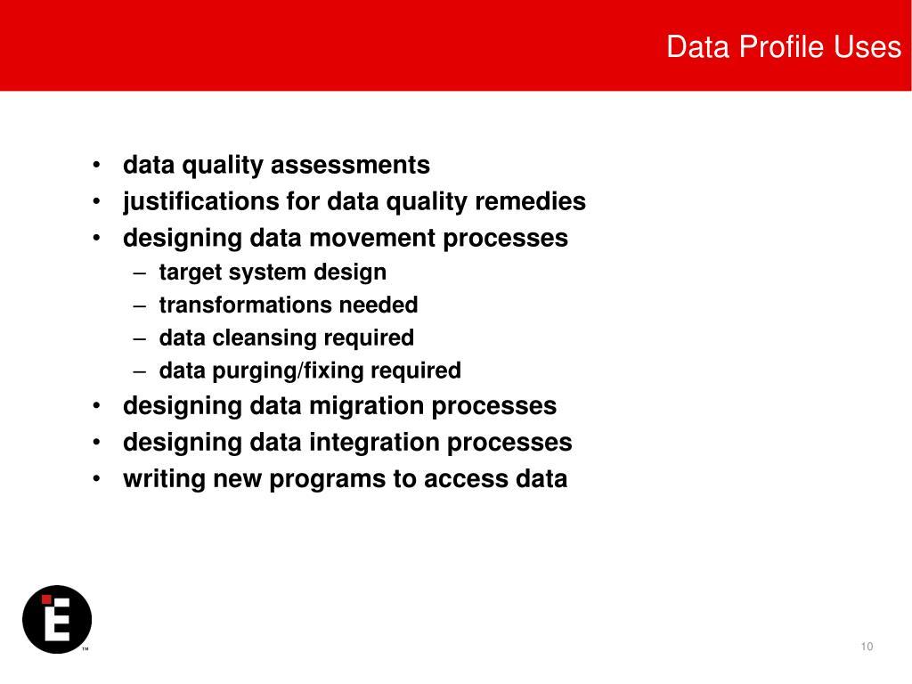 Data Profile Uses