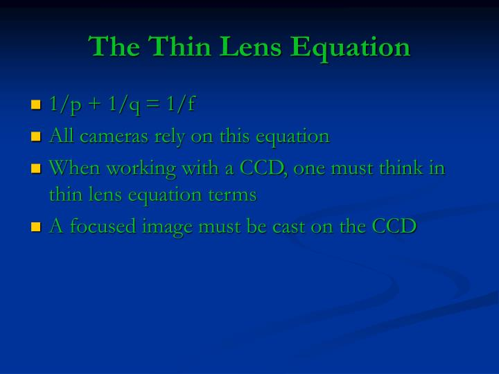 The Thin Lens Equation
