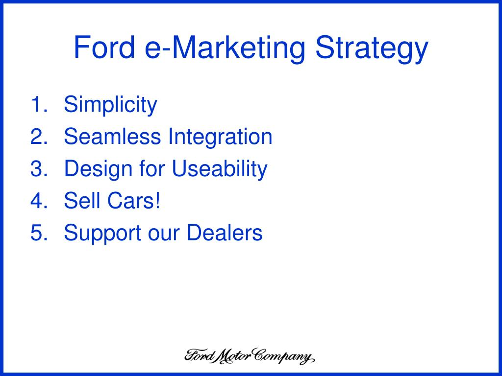 Ford e-Marketing Strategy
