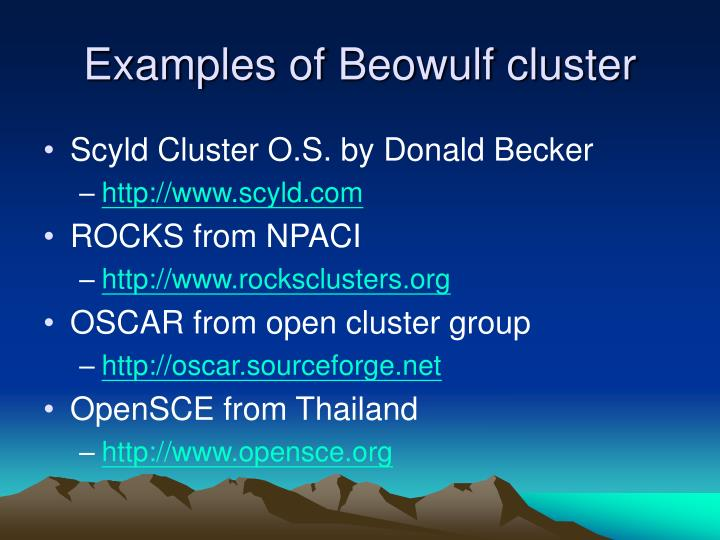 Examples of Beowulf cluster