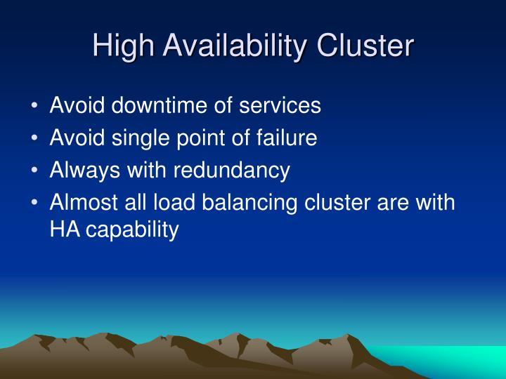 High Availability Cluster