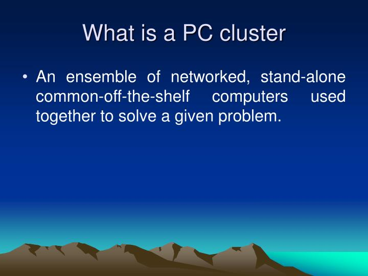 What is a PC cluster