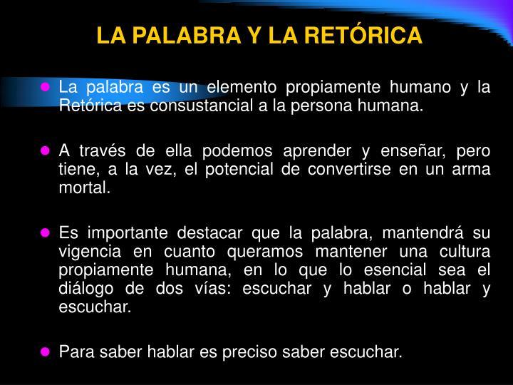 LA PALABRA Y LA RETÓRICA