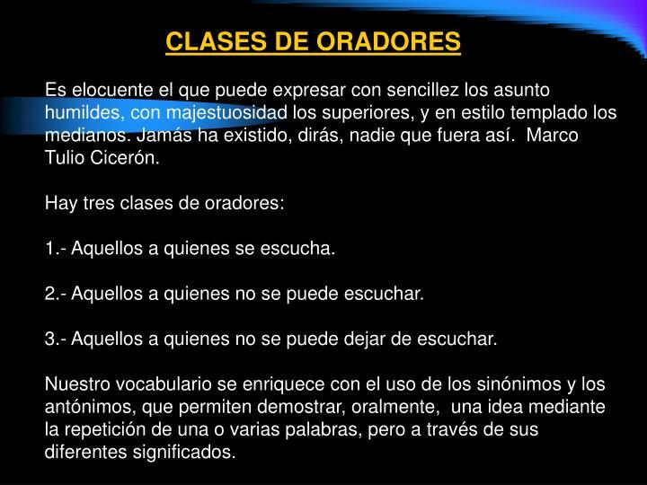CLASES DE ORADORES