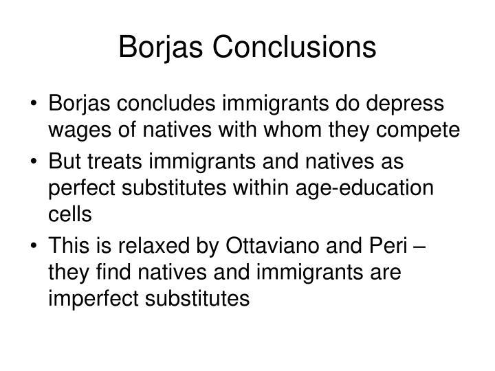 Borjas Conclusions