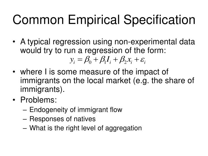 Common Empirical Specification