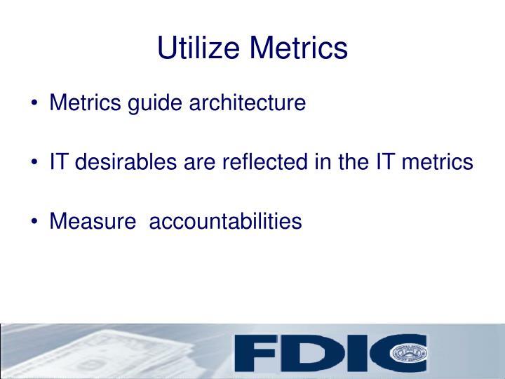 Utilize Metrics